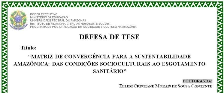 Defesa de Tese no PPGSCA - Matriz de Convergência para a Sustentabilidade Amazônica
